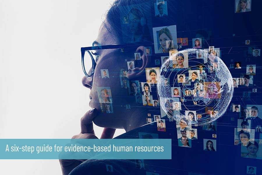 A six-step guide for evidence-based human resources